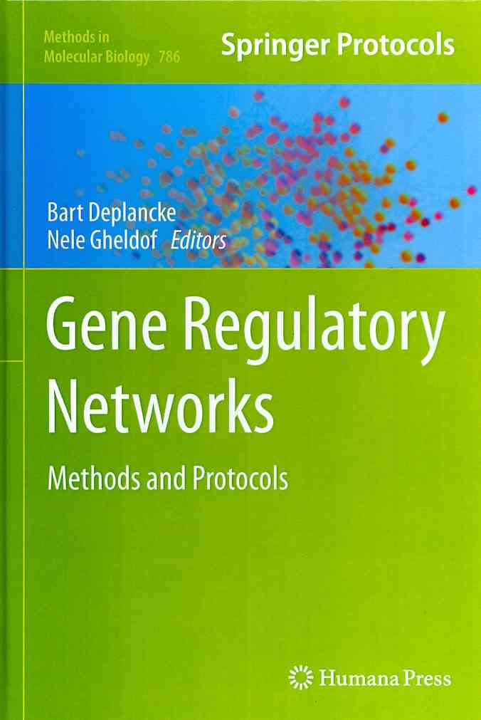Gene Regulatory Networks By Deplancke, Bart (EDT)/ Gheldof, Nele (EDT)